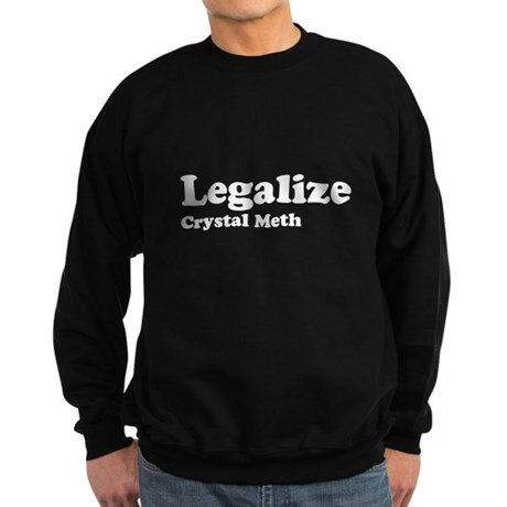 I Love Crystal Meth Dark Sweatshirt