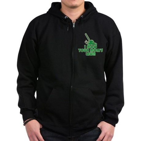 I Mow Your Mom's Lawn Zip Dark Hoodie