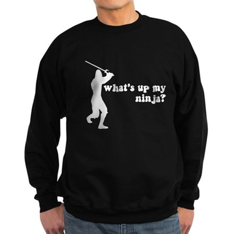 what's up my ninja? Dark Sweatshirt