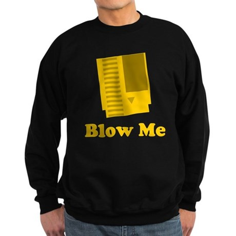 Blow Me Dark Sweatshirt