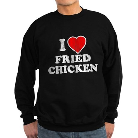 I Love [Heart] Fried Chicken Dark Sweatshirt