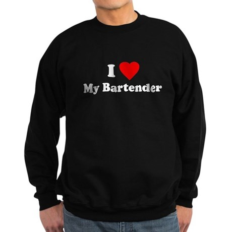 I Love [Heart] My Bartender Dark Sweatshirt