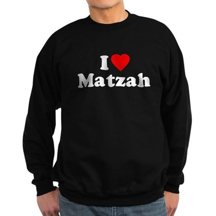 I Love [Heart] Matzah Dark Sweatshirt