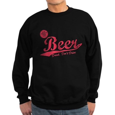 Beer, Cheaper Than Gas Dark Sweatshirt