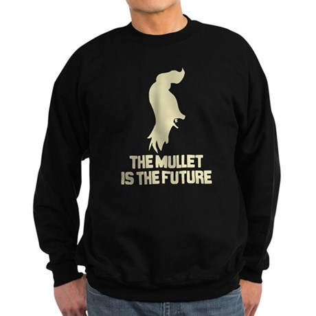 The Mullet is the Future Dark Sweatshirt