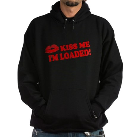 Kiss Me, I'm Loaded! Dark Hoodie