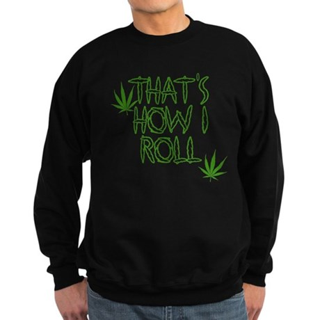 That's How I Roll (Vintage) Dark Sweatshirt