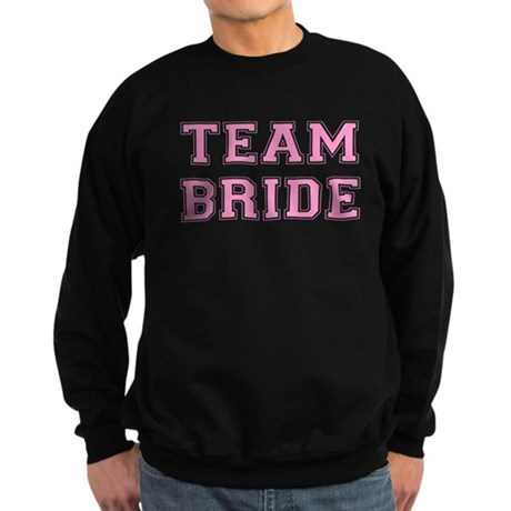 Team Bride Dark Sweatshirt