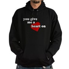 You give me a heart on Hoodie