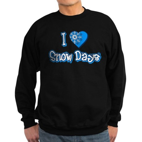 I Love [Heart] Snow Days Dark Sweatshirt