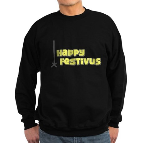 Happy Festivus Dark Sweatshirt