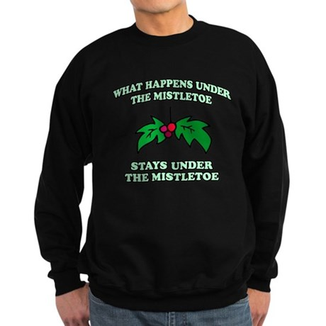 What Happens Under Mistletoe Dark Sweatshirt