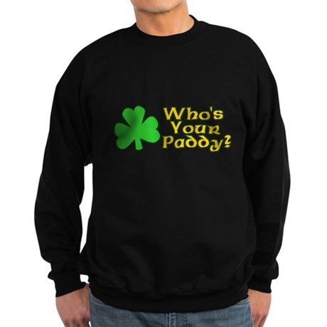 Who's Your Paddy? Dark Sweatshirt