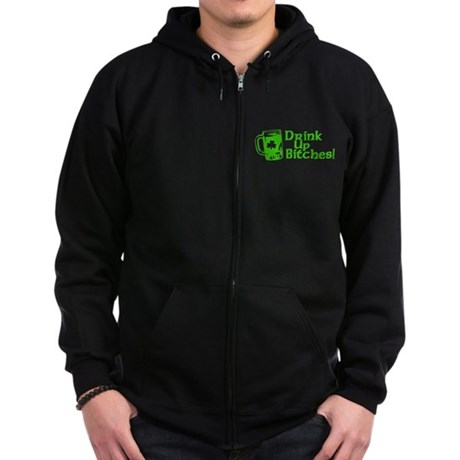 Drink Up Bitches! Zip Dark Hoodie