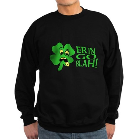 Erin Go Blah! Dark Sweatshirt
