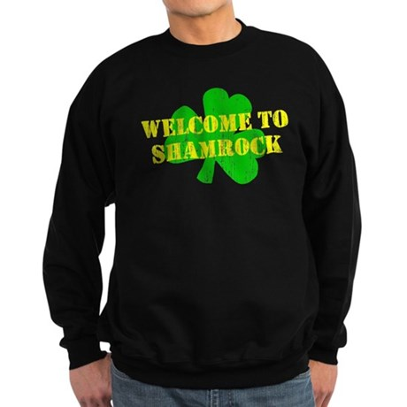 Welcome to Shamrock Dark Sweatshirt