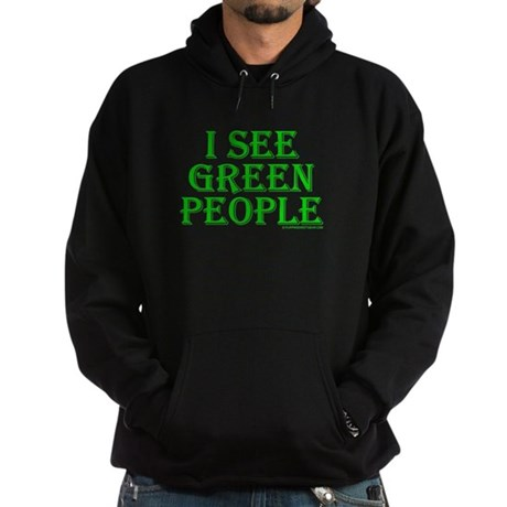 I see green people Dark Hoodie