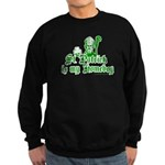 St. Patrick is my Homeboy Sweatshirt (dark)