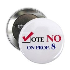 Vote NO on Prop 8 Button