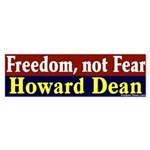 Dean: Freedom, Not Fear (bumper sticker)
