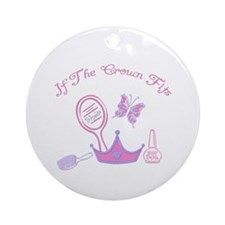 If the crown fits Ornament (Round)