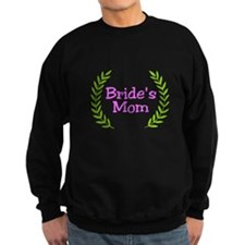 Bride's Mom (ferns) Sweatshirt
