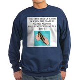christian humor gifts and t-s Sweatshirt