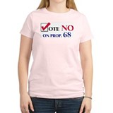 Vote NO on Prop 68 Women's Pink T-Shirt