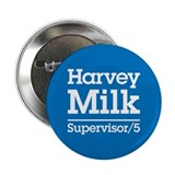"Milk for Supervisor 2.25"" Button"