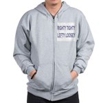RIGHTY TIGHTY LEFTY LOOSEY Zip Hoodie