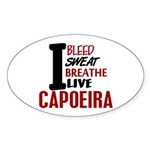 Bleed Sweat Breathe Capoeira Oval Sticker
