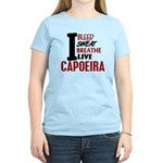 Bleed Sweat Breathe Capoeira Women's Light T-Shirt