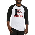 Bleed Sweat Breathe Capoeira Baseball Jersey