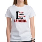 Bleed Sweat Breathe Capoeira Women's T-Shirt