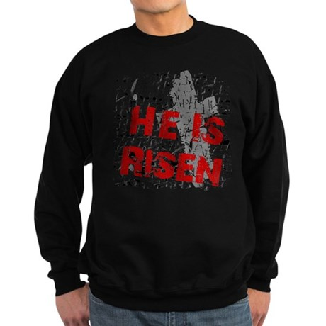 He is Risen Sweatshirt (dark)
