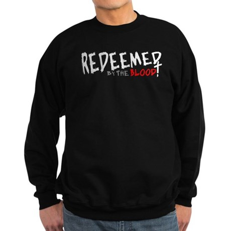 Redeemed by the Blood Sweatshirt (dark)