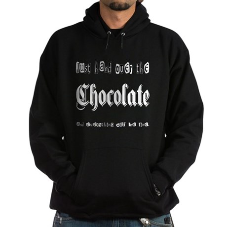 Hand Over the Chocolate Hoodie (dark)