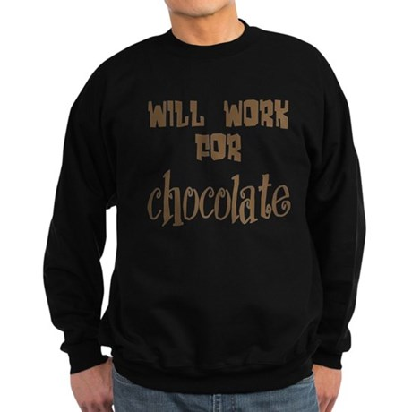 Work for Chocolate Sweatshirt (dark)