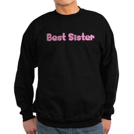 Best Sister Sweatshirt (dark)