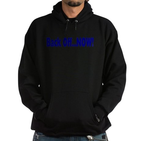 Back Off Now Hoodie (dark)