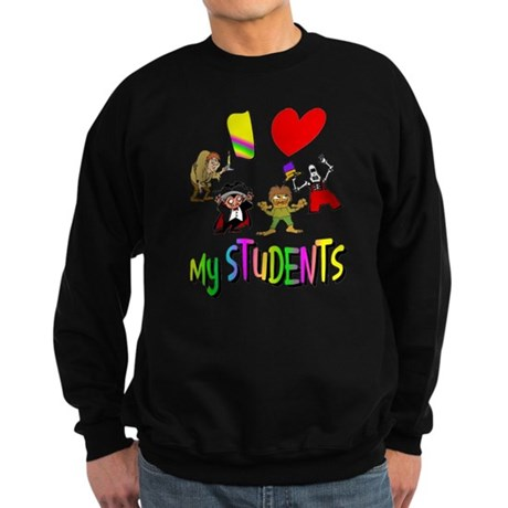 I Love My Students Sweatshirt (dark)
