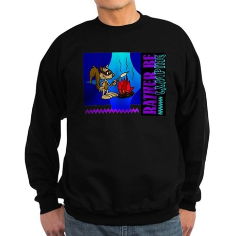 Rather Be Camping Sweatshirt (dark)