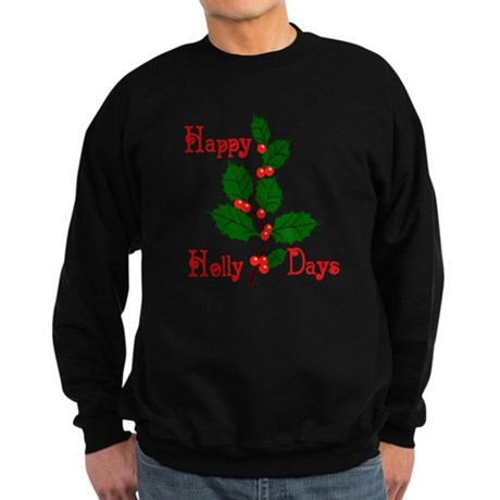 Happy Holly Days Sweatshirt (dark)