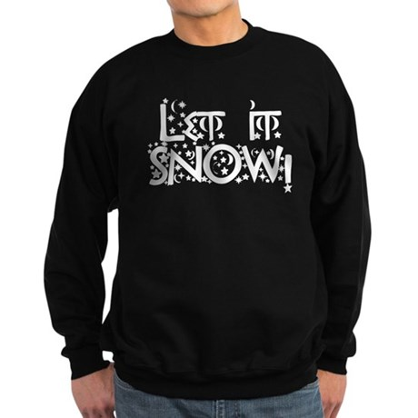 Let it Snow! Sweatshirt (dark)