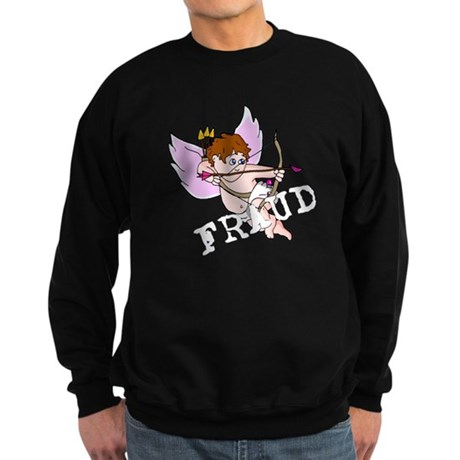 Cupid is a FRAUD! Sweatshirt (dark)