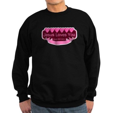 Jesus Loves You Sweatshirt (dark)
