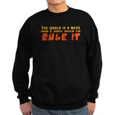 Rule World Sweatshirt