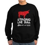 Strong Like Bull! Sweatshirt (dark)