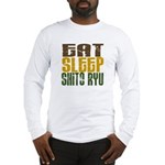 Eat Sleep Shito Ryu Long Sleeve T-Shirt