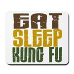Eat Sleep Kung Fu Mousepad